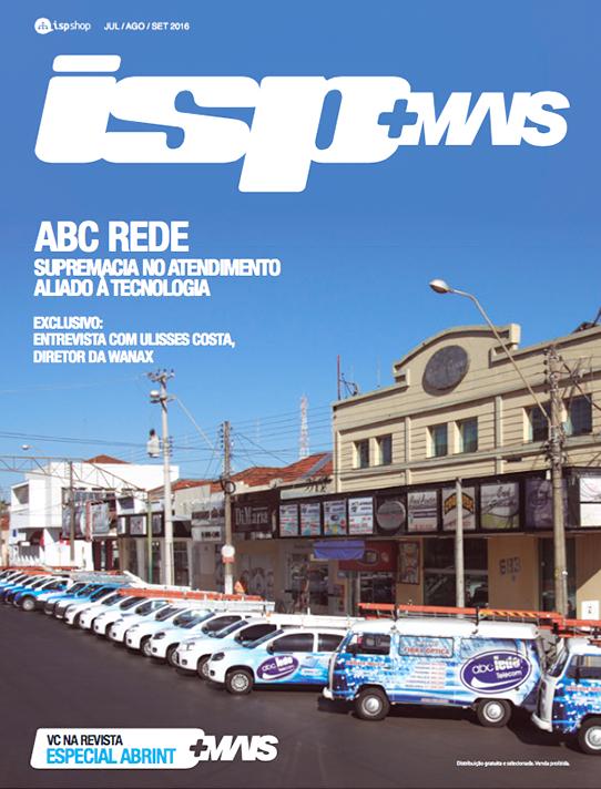 Capa ISPMAIS - ABC Rede: Supremacia no Atendimento Aliado à Tecnologia