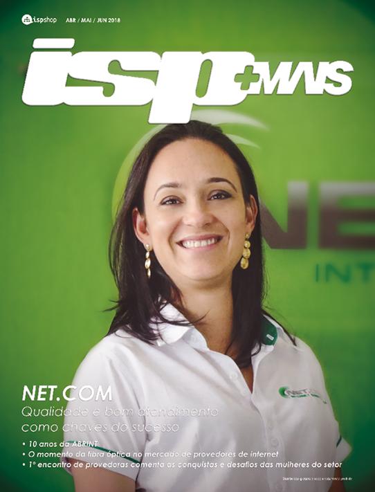 Capa ISPMAIS - NET.COM: Qualidade e bom atendimento como chaves do sucesso