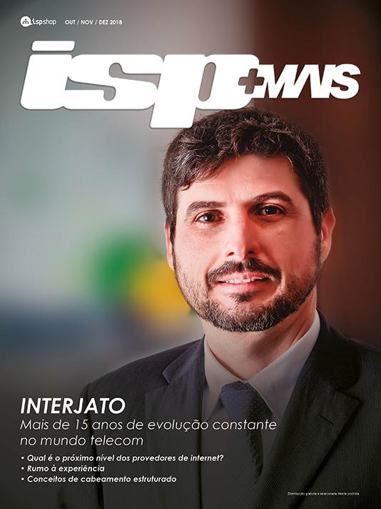 Capa ISPMAIS - INTERJATO: Mais de 15 anos de evolução constante no mundo telecom