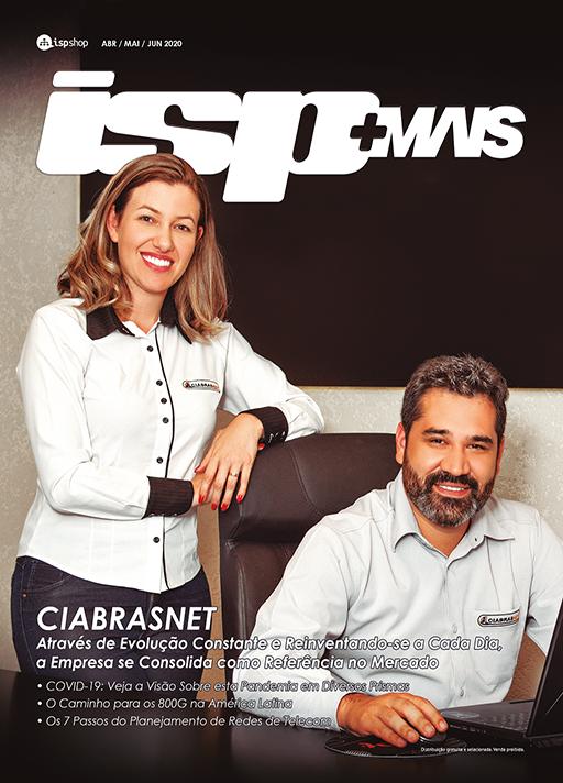 Capa ISPMAIS - CIABRASNET: Através de evolução constante e reinventando-se a cada dia, a empresa se consolida como referência no mercado