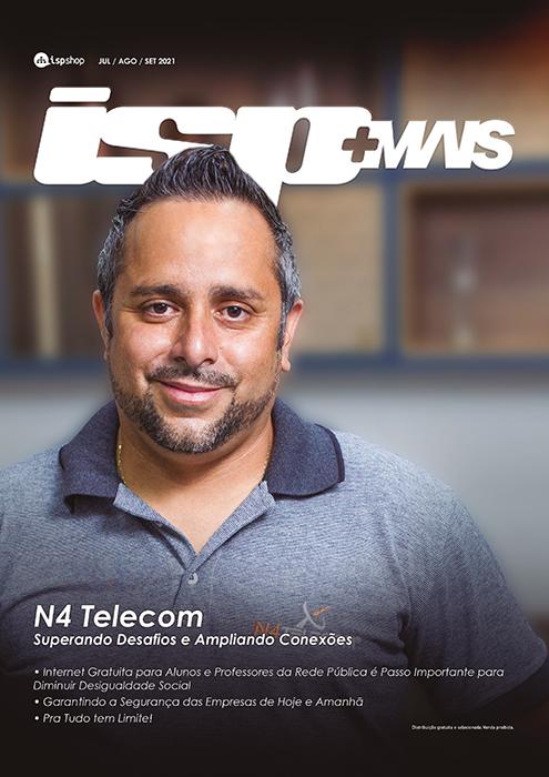 Capa ISPMAIS - N4 Telecom:  Superando Desafios e Ampliando Conexões